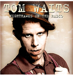 Vinile Tom Waits - Nighthawks On The Radio (2 Lp)
