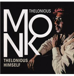Vinile Thelonious Monk - Thelonious Himself
