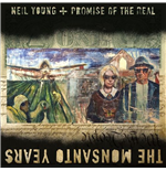 Vinile Neil Young & Promise Of Real - The Monsanto Years