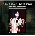 Vinile Neil Young & Crazy Horse - Down By The River Live In New Orleans 1994