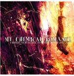 Vinile My Chemical Romance - I Brought You My Bullets, You Brought Me Your Love