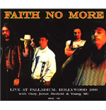 Vinile Faith No More - Live At Palladium Hollywood  September 9  1990 With Ozzy  James Hetfield & Young Mc Knac Fm
