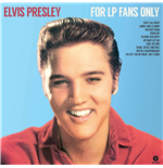 Vinile Elvis Presley - For Lp Fans Only