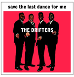 Vinile Drifters - Save The Last Dance For Me
