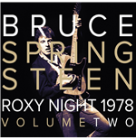 Vinile Bruce Springsteen - 1978 Roxy Night Vol 2 (2 Lp)