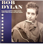 Vinile Bob Dylan - Walkin' Down The Line: 1962 1963 Demos And Rare Tracks