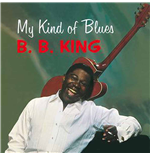 Vinile Bb King - My Kind Of Blues