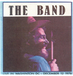 Vinile Band - Live In Washington Dc August 1976