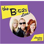 Vinile B-52's (The) - Live London 2013 (2 Lp)