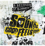 Vinile 5 Seconds Of Summer - Sounds Good Feels Good