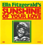 Vinile Ella Fitzgerald - Sunshine Of Your Love