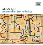 Vinile Alan Lee - An Australian Jazz Anthology