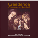 Vinile Creedence Clearwater Revival - Live At Fillmore West Close Night July 4  1971 Ksan Fm