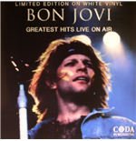 Vinile Bon Jovi - Greatest Hits Live On Air  (White Vinyl)