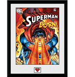Superman - Burn (Foto In Cornice 30x40cm)