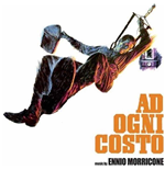 Vinile Ennio Morricone - Ad Ogni Costo (Ltd. Edition Transparent Orange Vinyl 180gr.)