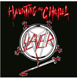 Vinile Slayer - Haunting The Chapel
