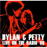 Vinile Bob Dylan And Tom Petty - Live On The Radio '86 (2 Lp) 180gr