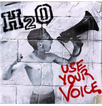 Vinile H2o - Use Your Voice