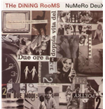Vinile Dining Rooms (The) - Numero Deux (2 Lp)