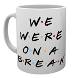 Friends - We Were On A Break (Tazza)