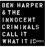 Vinile Ben Harper & The Innocent Criminals - Call It Wat It Is (2 Lp)
