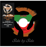 "Vinile Willie Nelson/Uncle Tupelo - Side By Side Truck Drivin' Mad (7"")"