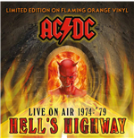 Vinile Ac/dc - Hell's Highway   Live On Air 1974 '79 Orange Vinyl
