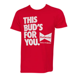 T-shirt Budweiser This Bud's For You