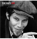Vinile Tom Waits - Live At My Father's Place In Roslyn  Ny October 10  1977 Wlir Fm