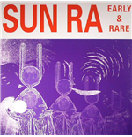 Vinile Sun Ra - Early And Rare