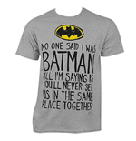T-shirt Batman No One Said
