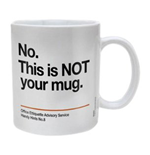 Not Your Mug (Tazza)