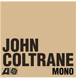 "Vinile John Coltrane - The Atlantic Years In Mono (6 Lp+7"")"