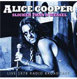 Vinile Alice Cooper - Slicker Than A Weasel - Saginaw 1978 (2 Lp)