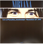 Vinile Nirvana - Live At Paradiso  Amsterdam November 25  1991