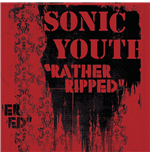 Vinile Sonic Youth - Rather Ripped