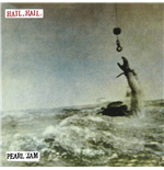 "Vinile Pearl Jam - Hail Hail B/w Black, Red, Yellow ( 7"")"