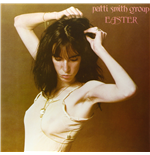 Vinile Patti Smith Group - Easter ''Because The Night'' (180 Gr)