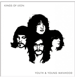 Vinile Kings Of Leon - Youth & Young Manhood (2 Lp)