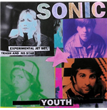 Vinile Sonic Youth - Experimental Jet Set, Trash And No Star