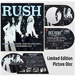 Rush - Agora Ballroom, Cleveland Ohio 16Th Dec 1974 (Picture Disc)
