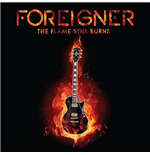 Vinile Foreigner - The Flame Still Burns