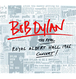 Vinile Bob Dylan - The Real Royal Albert Hall (2 Lp)