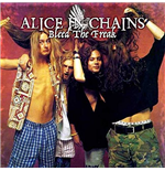 Vinile Alice In Chains - Bleed The Freak