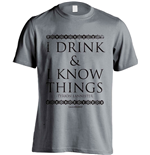 T-shirt Il trono di Spade (Game of Thrones) I Drink And I Know Things