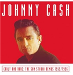 Vinile Johnny Cash - Early And Rare: The Sun Studio Demos 1955/1956