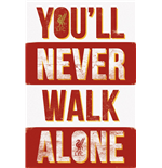 Liverpool - You'Ll Never Walk Alone Type (Poster Maxi 61x91,5 Cm)