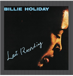 Vinile Billie Holiday - Last Recording
