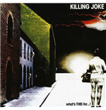 Vinile Killing Joke - What'S This For (Picture Disc)